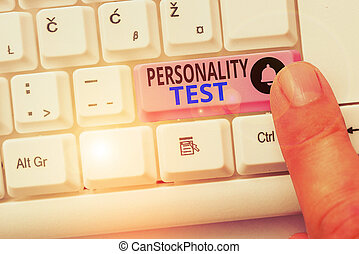 Handwriting text Personality Test. Conceptual photo A method of assessing huanalysis demonstratingality constructs