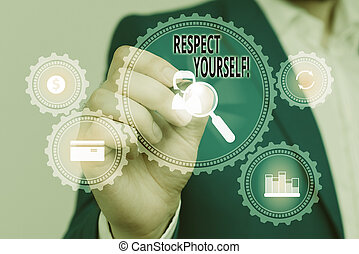 Handwriting text Respect Yourself. Concept meaning believing that you good and worthy being treated well Male human wear formal work suit presenting presentation using smart device.