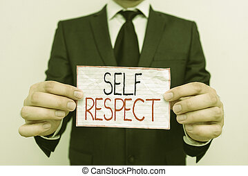 Handwriting text Self Respect. Concept meaning Pride and confidence in oneself Stand up for yourself.