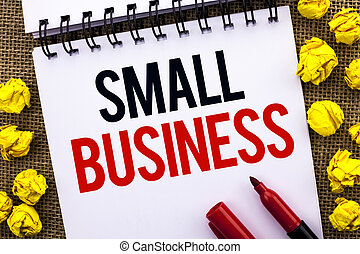 Handwriting text Small Business. Concept meaning Little Shop Starting Industry Entrepreneur Studio Store written on Notebook Book on the jute background Marker next to it.