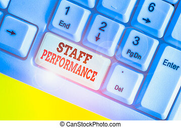 Handwriting text Staff Perforanalysisce. Concept meaning The...