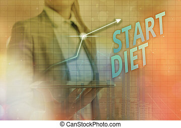 Handwriting text Start Diet. Concept meaning the practice of eating food in a regulated and supervised fashion Arrow symbol going upward denoting points showing significant achievement.