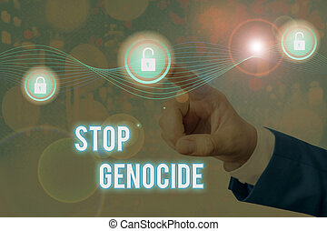 Handwriting text Stop Genocide. Conceptual photo to put an end on the killings and atrocities of showing