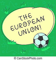 Handwriting text The European Union. Concept meaning EU to ...
