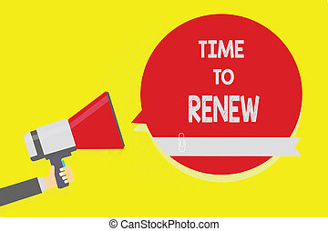 Handwriting text Time To Renew. Concept meaning Continue the insurance acquired Life and property protection Man holding megaphone loudspeaker red speech bubble yellow background.