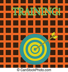Handwriting text Training. Concept meaning Organized activity to develop skill set of showing Color Dart Board in Concentric Style with Arrow Hitting the Center Bulls Eye.