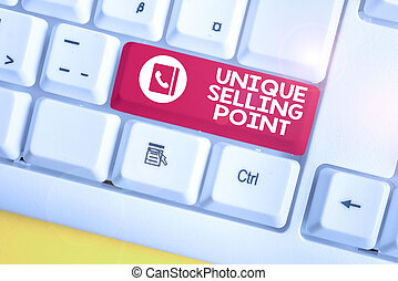 Handwriting text Unique Selling Point. Concept meaning Differentiate a Product Specific Features and Benefits White pc keyboard with empty note paper above white background key copy space.