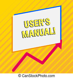 Handwriting text User S Is Manual. Concept meaning Contains all essential information of the product Irregular edging arrow line on the bottom of parallelogram blank papers.