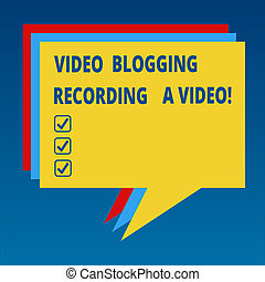 Handwriting text Video Blogging Recording A Video. Concept meaning Social media networking blogger influence Stack of Speech Bubble Different Color Blank Colorful Piled Text Balloon.