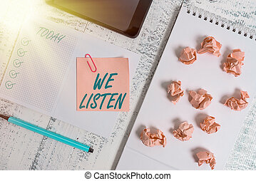 Handwriting text We Listen. Concept meaning Group of showing...