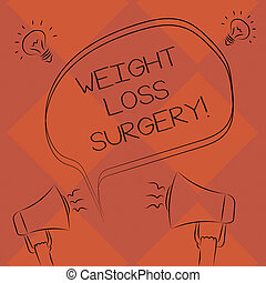 Handwriting text Weight Loss Surgery. Concept meaning do on stomach intestines to help demonstrating extreme obesity Freehand Outline Sketch of Blank Speech Bubble Megaphone Sound Idea Icon.