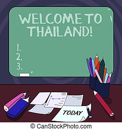Handwriting text Welcome To Thailand. Concept meaning inviting showing or tourist to visit your home country Mounted Blank Color Blackboard with Chalk and Writing Tools Sheets on Desk.