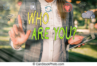Handwriting text Who Are You Question. Concept meaning ...