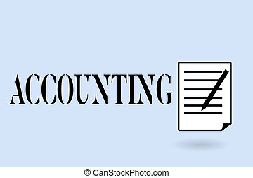 Handwriting text writing Accounting. Concept meaning Process Work of keeping and analyzing financial accounts