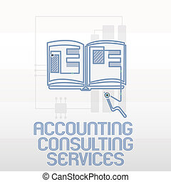 Handwriting text writing Accounting Consulting Services. Concept meaning Preparation of Periodic Financial Statements