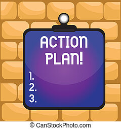 Handwriting text writing Action Plan. Concept meaning proposed strategy or course of actions for certain time Clipboard colorful background spring clip stuck bind empty plank frame.