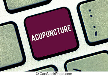 Handwriting text writing Acupuncture. Concept meaning Alternative therapy Treatment for pain and illness using needle