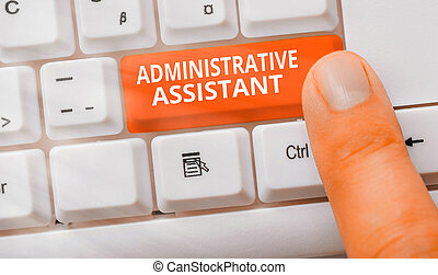 Handwriting text writing Administrative Assistant. Concept meaning Administration Support Specialist Clerical Tasks.