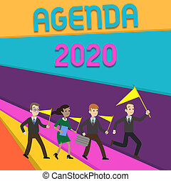 Handwriting text writing Agenda 2020. Concept meaning list of activities in order which they are to be taken up People Crowd Flags Pennants Headed by Leader Running Demonstration Meeting.