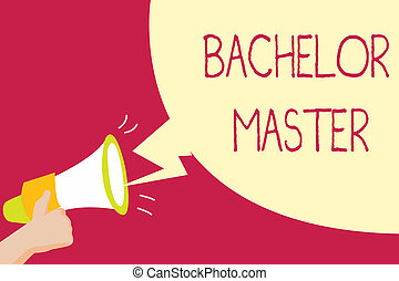 Handwriting text writing Bachelor Master. Concept meaning An...
