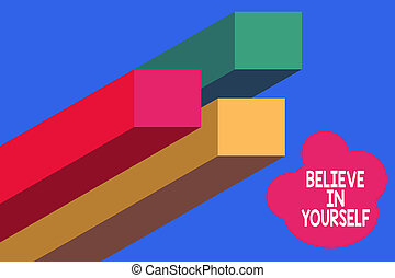 Handwriting text writing Believe In Yourself. Concept meaning Encouraging someone Selfconfidence Motivation quote Bar chart line infographics elements 3D photo Flat Design workflow layout.