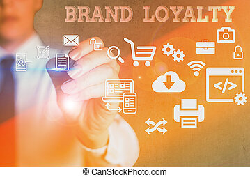 Handwriting text writing Brand Loyalty. Concept meaning Dedication to purchase the same product or service repeatedly.