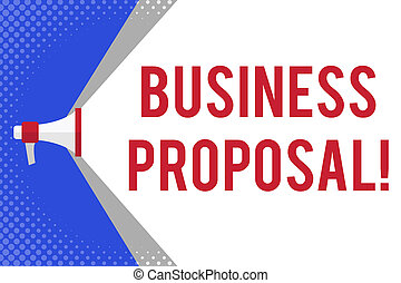 Handwriting text writing Business Proposal. Concept meaning...