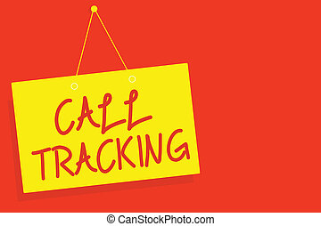 Handwriting text writing Call Tracking. Concept meaning Organic search engine Digital advertising Conversion indicator Yellow board wall message communication open close sign red background.