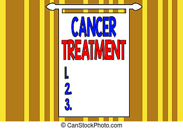 Handwriting text writing Cancer Treatment. Concept meaning ...