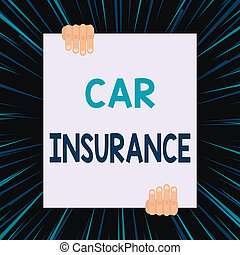 Handwriting text writing Car Insurance. Conceptual photo Accidents coverage Comprehensive Policy Motor Vehicle Guaranty Two hands holding big blank rectangle up down Geometrical background design