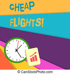 Handwriting text writing Cheap Flights. Concept meaning costing little money or less than is usual or expected airfare.