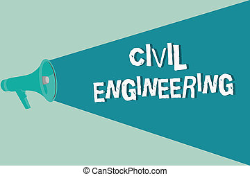 Handwriting text writing Civil Engineering. Concept meaning Planning Design Building of roads bridges public buildings