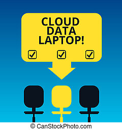 Handwriting text writing Cloud Data Laptop. Concept meaning datacenter full of servers that is connected to Internet Blank Space Color Arrow Pointing to One of the Three Swivel Chairs photo.