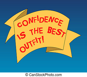 Handwriting text writing Confidence Is The Best Outfit. ...