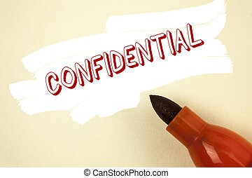 Handwriting text writing Confidential. Concept meaning...