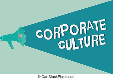 Handwriting text writing Corporate Culture. Concept meaning Beliefs and ideas that a company has Shared values