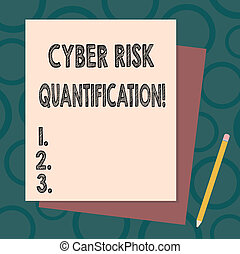 Handwriting text writing Cyber Risk Quantification. Concept meaning maintain an acceptable level of loss exposure Stack of Blank Different Pastel Color Construction Bond Paper and Pencil.