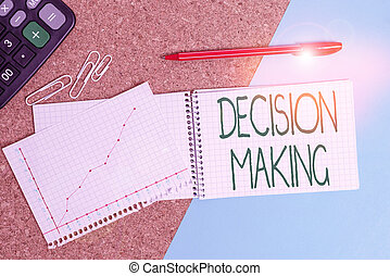 Handwriting text writing Decision Making. Concept meaning ...