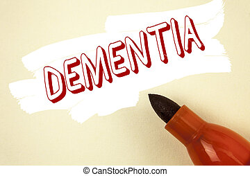 Handwriting text writing Dementia. Concept meaning Long term memory loss sign and symptoms made me retire sooner written on Painted background Marker next to it.