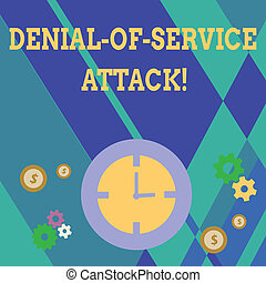 Handwriting text writing Denial Of Service Attack. Concept meaning Attack meant to shut down a machine or network Time Management Icons of Clock, Cog Wheel Gears and Dollar Currency Sign.