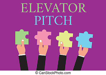 Handwriting text writing Elevator Pitch. Concept meaning A persuasive sales pitch Brief speech about the product.