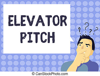 Handwriting text writing Elevator Pitch. Concept meaning A persuasive sales pitch Brief speech about the product