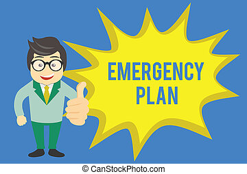 Handwriting text writing Emergency Plan. Concept meaning Procedures for response to major emergencies Be prepared