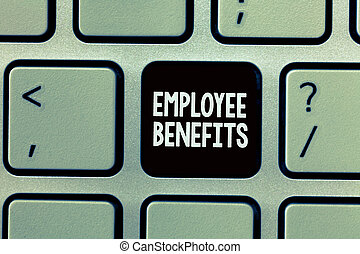 Handwriting text writing Employee Benefits. Concept meaning...