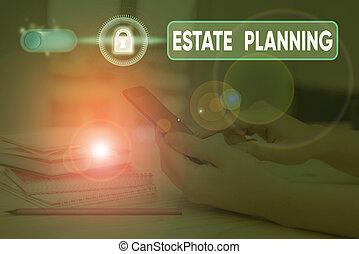 Handwriting text writing Estate Planning. Concept meaning ...