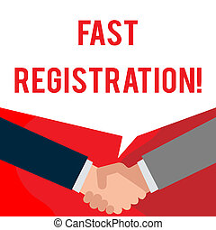 Handwriting text writing Fast Registration. Concept meaning Quick method of entering certain information in a register Two persons have bubbly conversation while greet each other and shake hands.