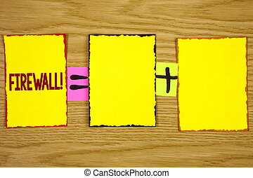 Handwriting text writing Firewall Motivational Call. Concept meaning Malware protection prevents internet frauds written on Sticky Note Paper on wooden background. Equation with Plus sign.
