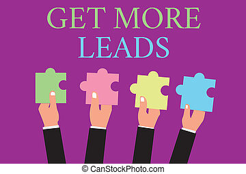 Handwriting text writing Get More Leads. Concept meaning...