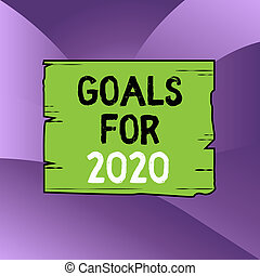 Handwriting text writing Goals For 2020. Concept meaning ...