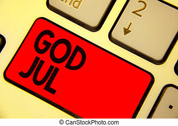 Handwriting text writing God Jul. Concept meaning Merry Christmas Greeting people for new year happy holidays Keyboard red key Intention create computer computing reflection document.
